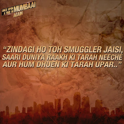 Once Upon A Time In Mumbaai Dialogue