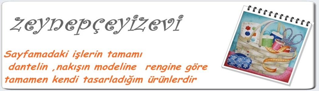 ZEYNEP ÇEYİZ EVİ