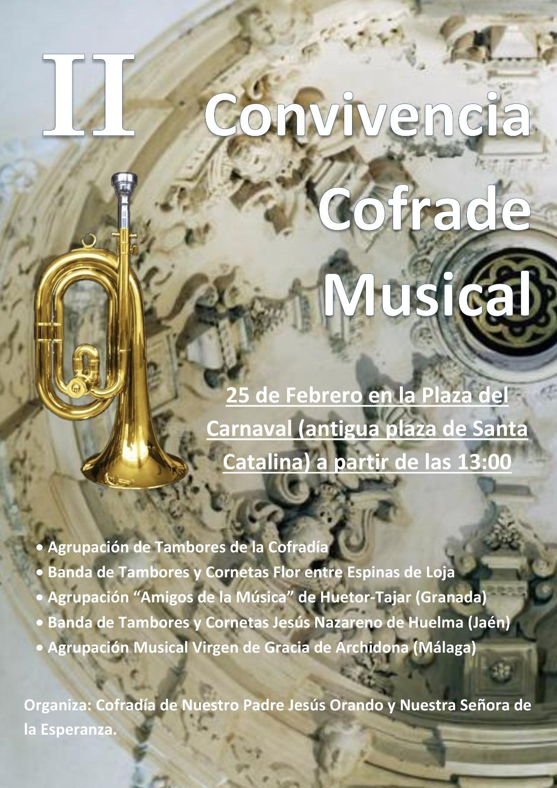 DOMINGO 25 FEBRERO. II CONVIVENCIA COFRADE MUSICAL DE LOJA 2018