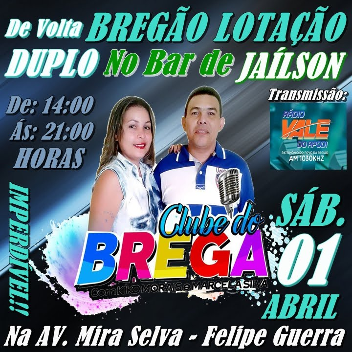CLUBE DO BREGA DUPLO DE VOLTA NO BAR DO JAÍLSON NA AV. MIRA SELVA - FELIPE GUERRA