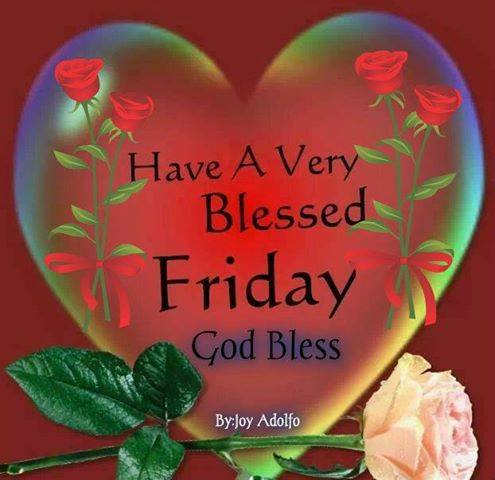 Very Blessed Friday