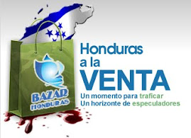 "5-6 de Mayo 2011: ""Honduras open for business"" - Honduras a la venta"