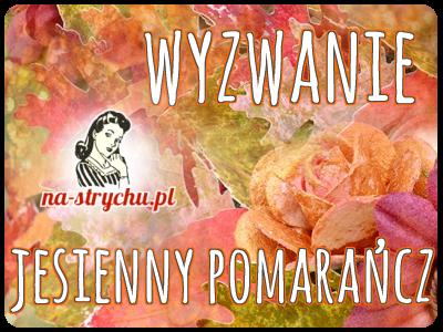 http://blog.na-strychu.pl/2014/08/wyzwanie-jesienny-pomarancz/#comment-96284