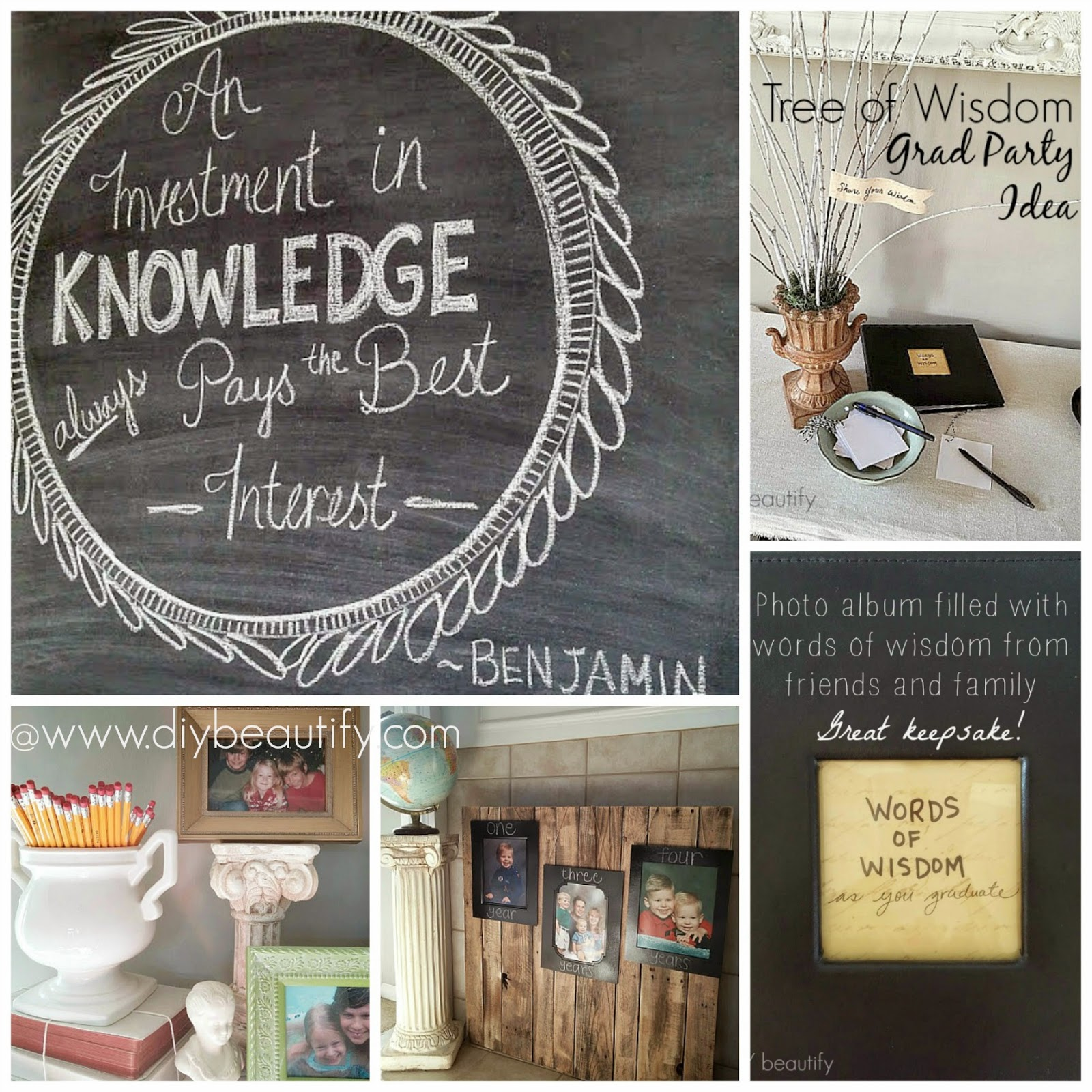 Chalkboard Quote Ben Franklin, Tree of Wisdom with words of wisdom from friends & family compiled in photo book, pillars of education mantle
