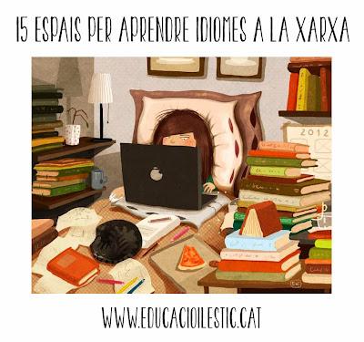 http://www.educacioilestic.cat/2013/11/15-espais-per-aprendre-idiomes-la-xarxa.html