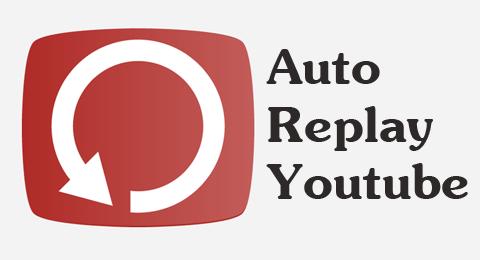 Tự động replay video trên Youtube