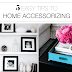 5 Easy Tips To Home Accessorizing
