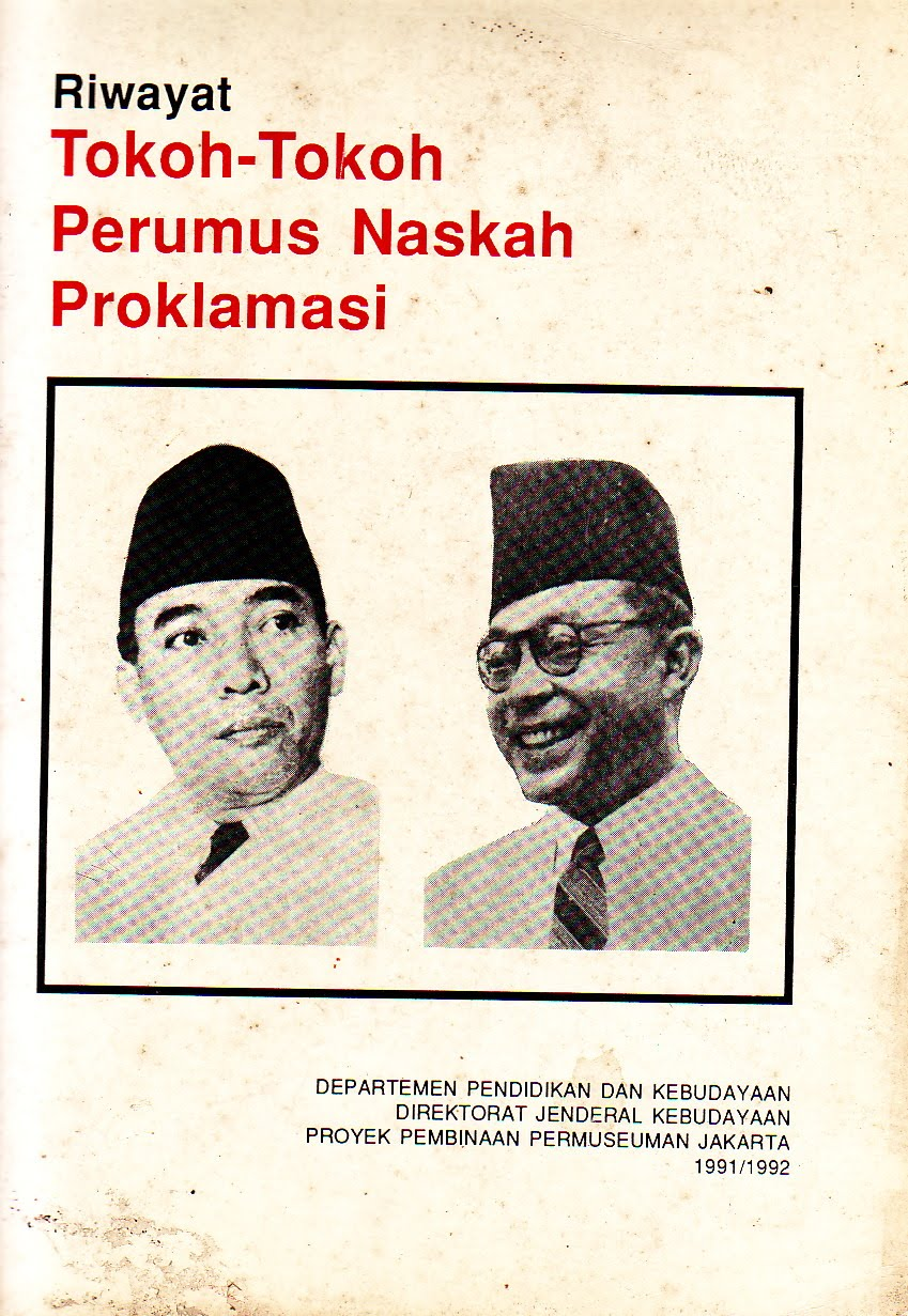 Ebook : Riwayat Tokoh-Tokoh Perumus Naskah Proklamasi