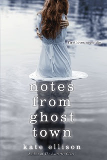 Notes from Ghost Town by Kate Ellison