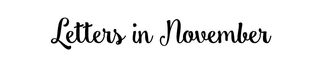 Letters in November