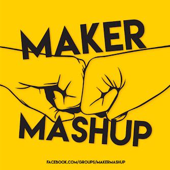 Maker Mashup