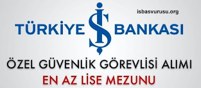 is-bankasi-guvenlik-is-basvurusu
