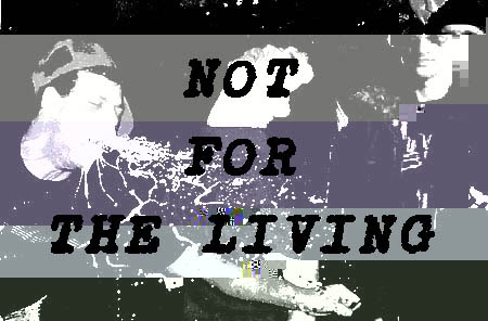 not for the living