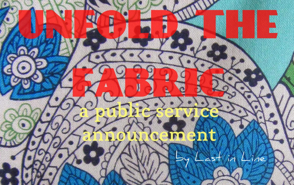 Unfold the Fabric: a public service announcement by Last in Line