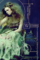 bookcover of WITHER (The Chemical Garden #1) by Lauren DeStefano