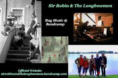 Sir Robin & The Longbowmen