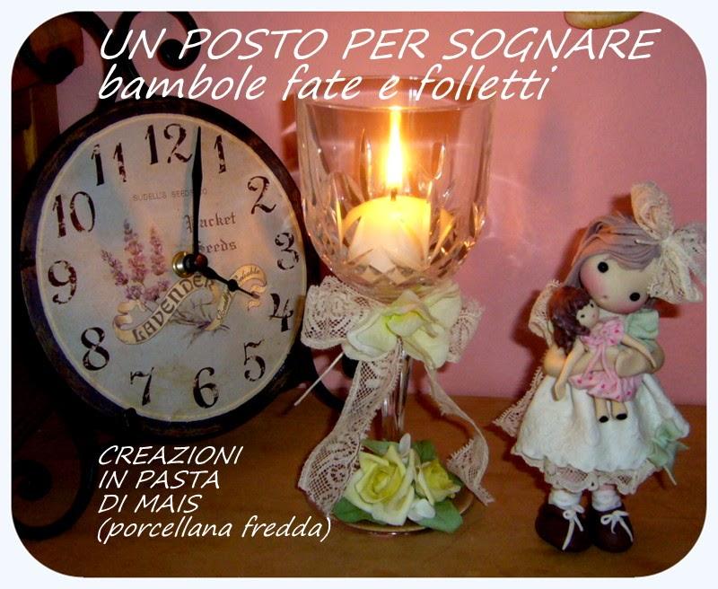 Un posto per sognare...bambole, fate e folletti