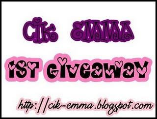 Cik Emma 1st Giveaway