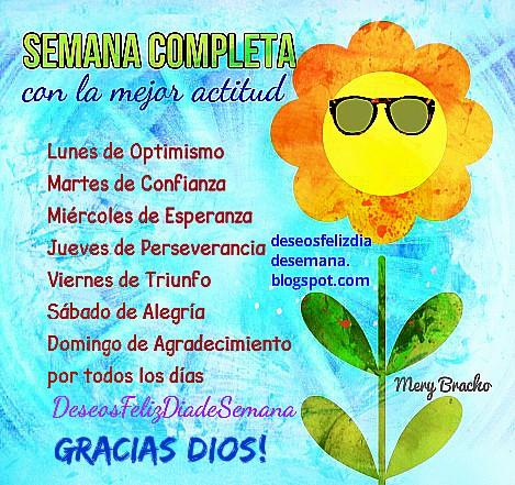 Buenos deseos para Días de la semana, lunes, martes, miércoles, jueves, viernes, sábado, domingo. Feliz Semana, linda imagen facebook