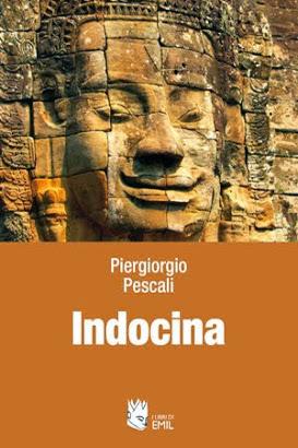 INDOCINA - Un libro, una saggio, una guida per chi vuole approfondire