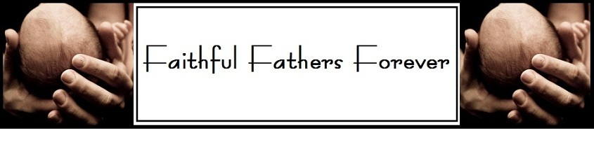 Faithful Fathers Forever