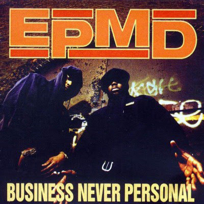 EPMD - Business Never Personal (1992) Flac
