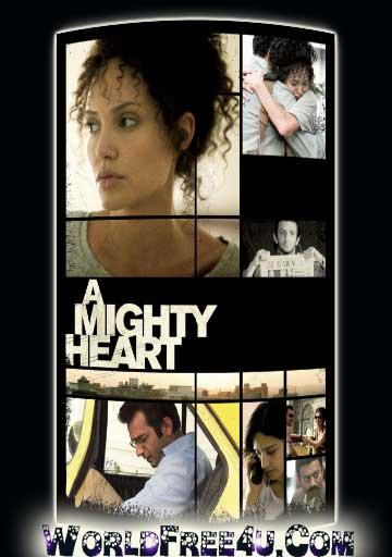 Poster Of A Mighty Heart (2007) Full Movie Hindi Dubbed Free Download Watch Online At worldfree4u.com