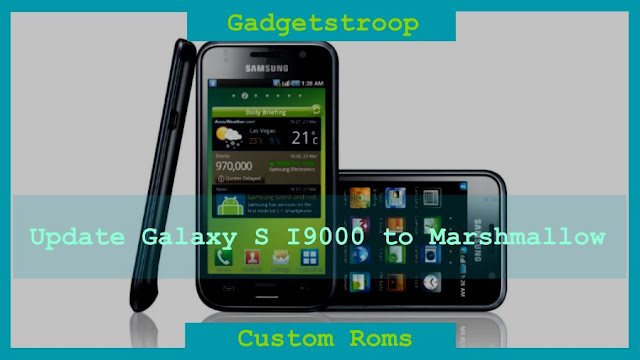 Update  galaxy s i9000(galaxysmtd) to marshmallow using omni rom