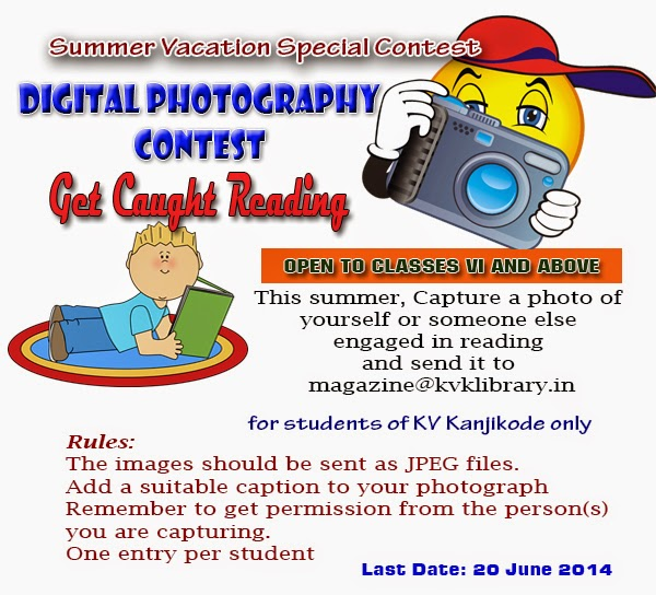 Digital Photography Contest - Summer Vacation Special Contest for the Students of KV Kanjikode