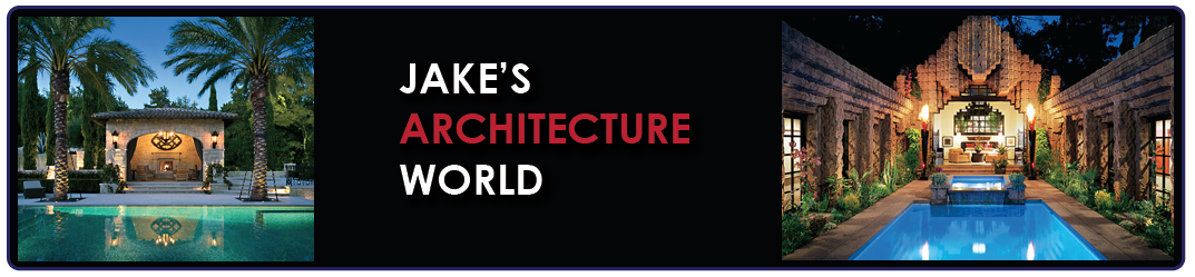 Welcome to Jake's Architecture World...The Ultimate Architecture Blog...