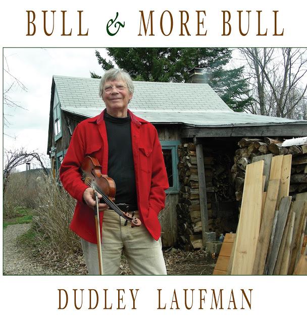 Dudley Laufman : Bull & More Bull