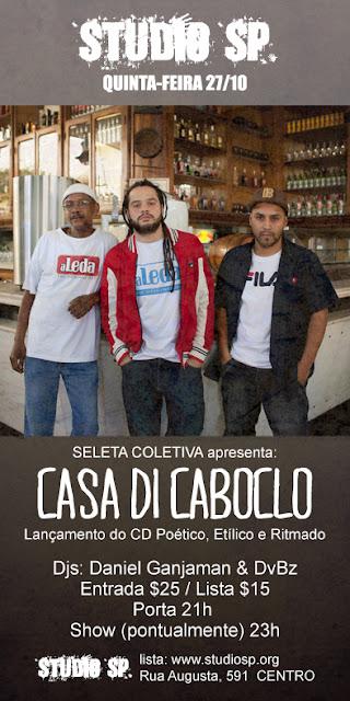 SHOW -  Casa di Caboclo no Studio SP - lançamento do novo CD