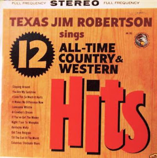 Texas Jim Robertson - Sings 12 All-Time Country & Western Hits (1961)