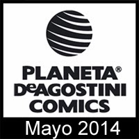 Planeta DeAgostini Cómics: Novedades Mayo 2014