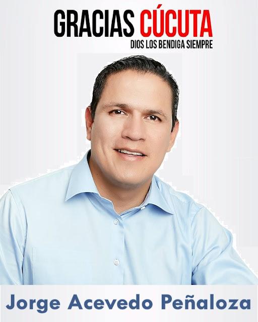 Jorge Acevedo Peñaloza a más de 85 mil cucuteños que creen y apoyan su proyecto político « FélixContrerasTV ☼ CúcutaNOTICIAS
