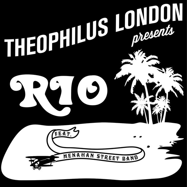 Theophilus London - Rio (feat. Menahan Street Band) - Single Cover