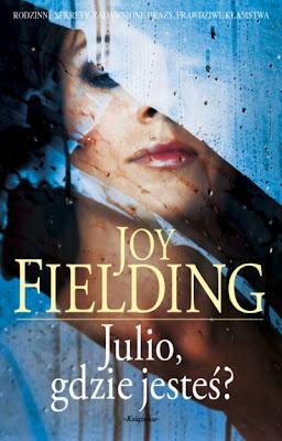 """Joy Fielding – """"Julio, gdzie jesteś?"""""""