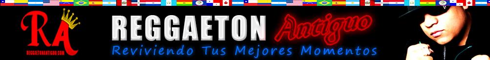 """La Pagina Oficial del Reggaeton Antiguo """"Old School"""""""