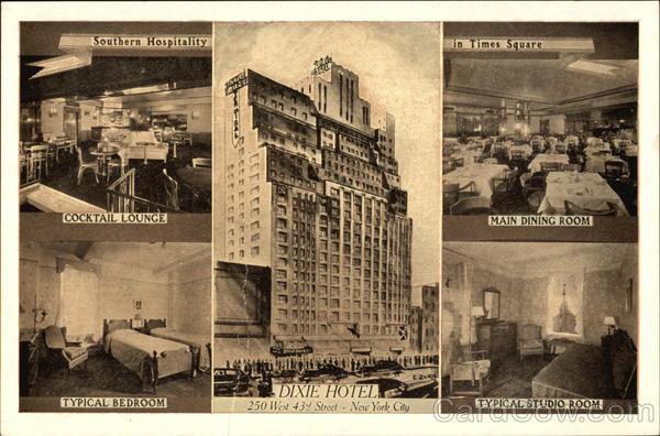 Gegen Ende Der 1920er Entstand An 43rd Street Hausnummer 250 West In Großer Nähe Zum Times Square Ein Neues Hotel The Dixie