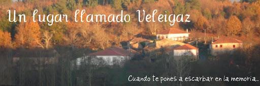 Un lugar llamado Veleigaz