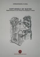S. Angelo de' martiis. Ragionamenti su una chiesa di campagna a Gaeta