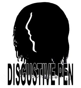 DISGUSTIVE PEN