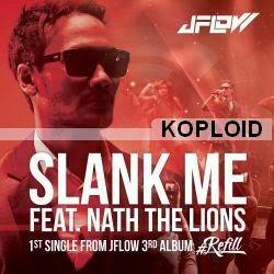 Download Lagu JFlow - Slank Me ft Nath The Lions Mp3