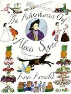 The Adventurous Chef:  Alexis Soyer by Ann Arnold (B SOY)