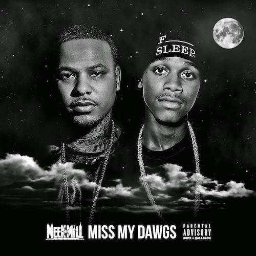 Meek Mill Ft. Travis Scott & Strap – Miss My Dawgs (Lyrics)