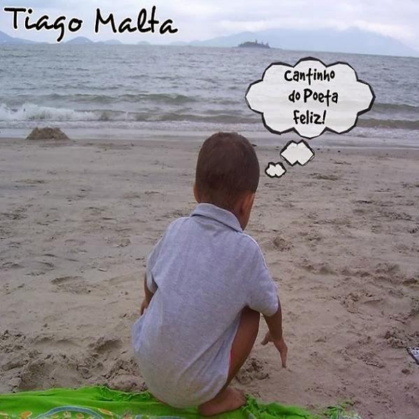 Tiago Malta - Cantinho Do Poeta Feliz