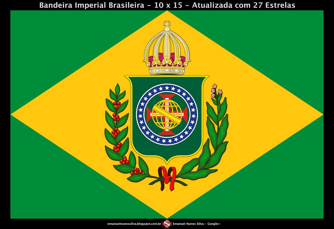 Bandeira do Brasil Imperial - Modelo (10 X 15) - Atualizada - Crédito: Emanuel Nunes Silva