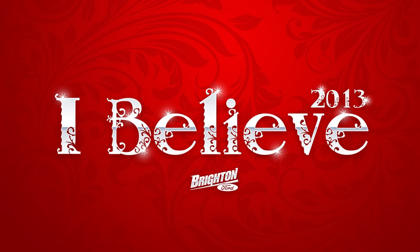 "Share Your ""I Believe"" Story with Brighton Ford"