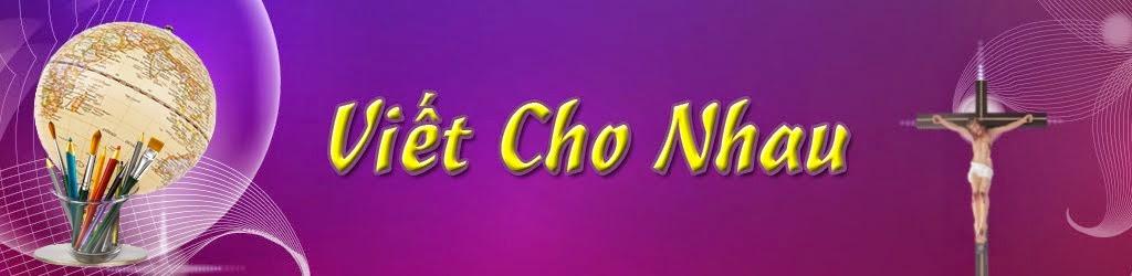 VIET CHO NHAU