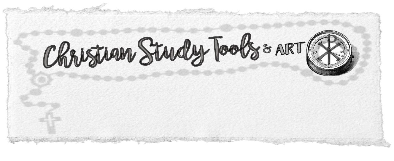Christian Study Tools and Art